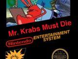 Mr. Krabs Must Die