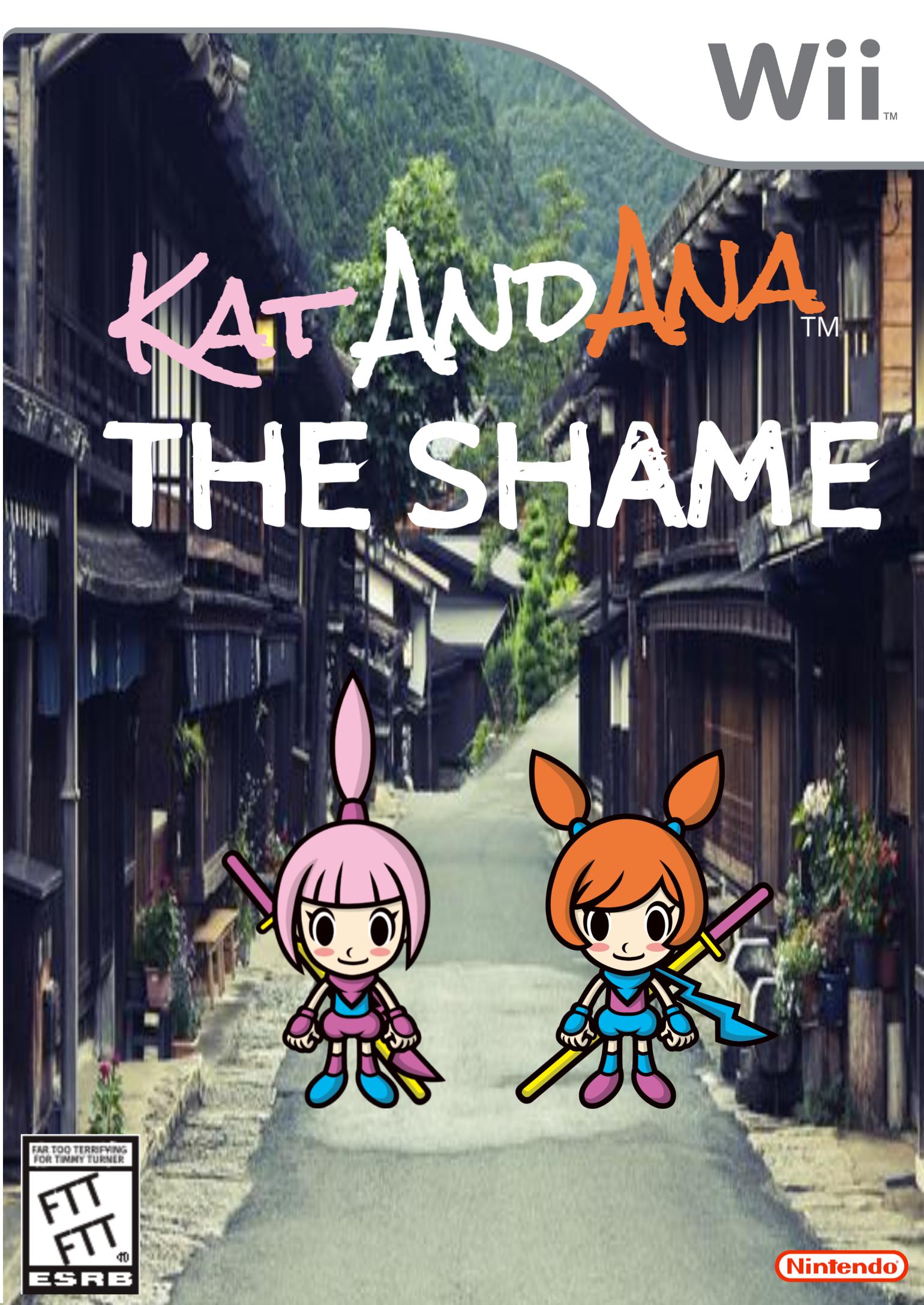 Kat and Ana: The Shame
