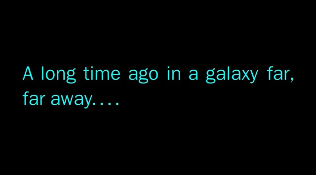 A Long Time Ago in a Galaxy Far Far Away