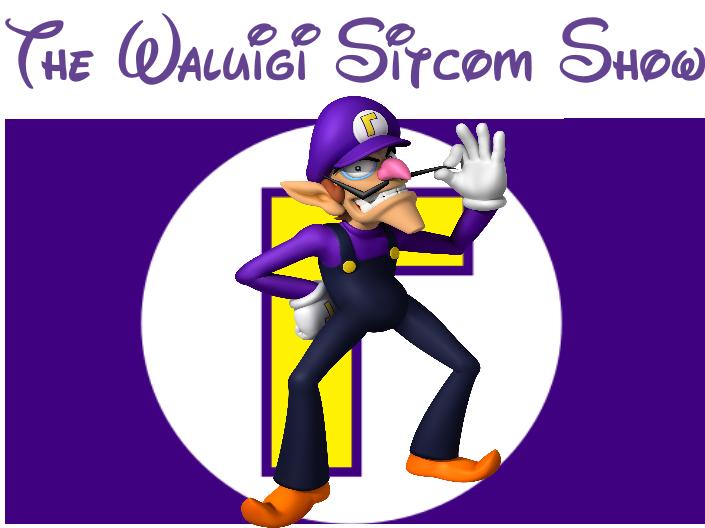 The Waluigi Sitcom Show
