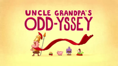 Uncle Grandpa's Odd-yessey Title Card HD.png