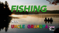 Fishing with Uncle Grandpa 1.png
