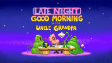 Late Night Good Morning with Uncle Grandpa Title Card HD.png