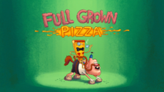 Full Grown Pizza Title Card HD.png