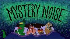Mystery Noise Title Card.jpg