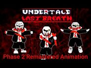 Undertale- Last Breath - -HARD MODE- The Slaughter Continues (Phase 2 Animated OST) (Fan Project)