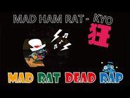 MAD RAT DEAD RAP - MADHAMRAT-KYO