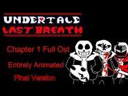 Undertale Last Breath - -HARD MODE- Full Ost Animated -Chapter 1- Final Version (Fan Project)