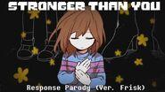 【Undertale】Stronger Than You Response (ver