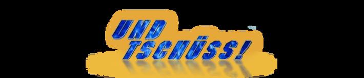Und tschuess logo.png