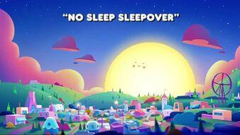 No Sleep Sleepover Title.jpg