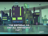 The Birthday to End All Birthdays