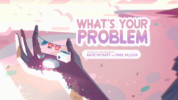What's your Problem Cardtittle HD.png