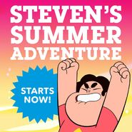 Steven's Summer Adventures STARTS NOW