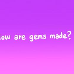 ¿Cómo se hacen las Gemas?/Transcripción latinoamericana