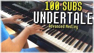 100_SUBSCRIBERS_-_UNDERTALE_ADVANCED_MEDLEY_-_JGPiano