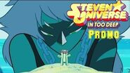 Steven Universe - In To Deep (Promo) Special Envent-0