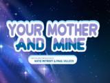 Tu Mamá y la Mía/Transcripción latinoamericana