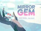 La Gema del Espejo, Parte 1