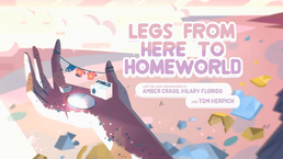 Legs From Here to Homeworld.png