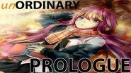 UnORDINARY Prologue