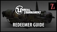 Unreal Tournament Redeemer guide