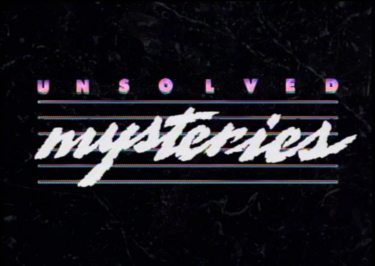 Unsolved Mysteries Title Seasons 1 & 2.png