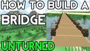 Unturned How to Build a Bridge!