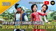 Upin & Ipin Keris Siamang Tunggal Bersama Fakhrul Razi & Ernie Zakri