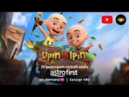Upin & Ipin Keris Siamang Tunggal di Astro First!