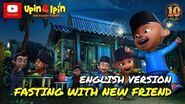 Upin & Ipin - Fasting With New Friend English Version
