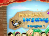Metrobot, Bergabung!