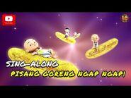 Upin & Ipin - Lagu Pisang Goreng Ngap Ngap! -Sing-Along-