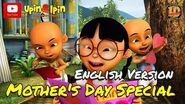 Upin & Ipin - Mother's Day Special English Version
