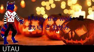 -UTAU-_voicebank_release_Mikey_the_wolf_-_happy_halloween
