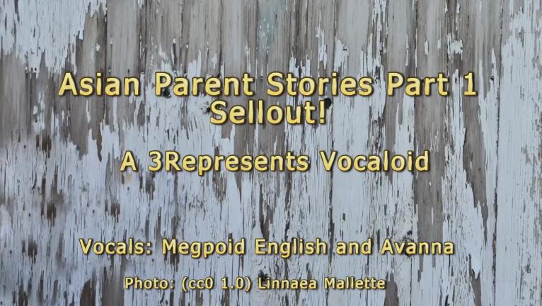 Asian Parent Stories Part 1: Sellout!