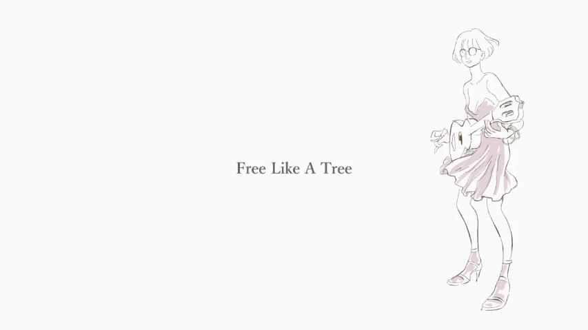 Free Like A Tree