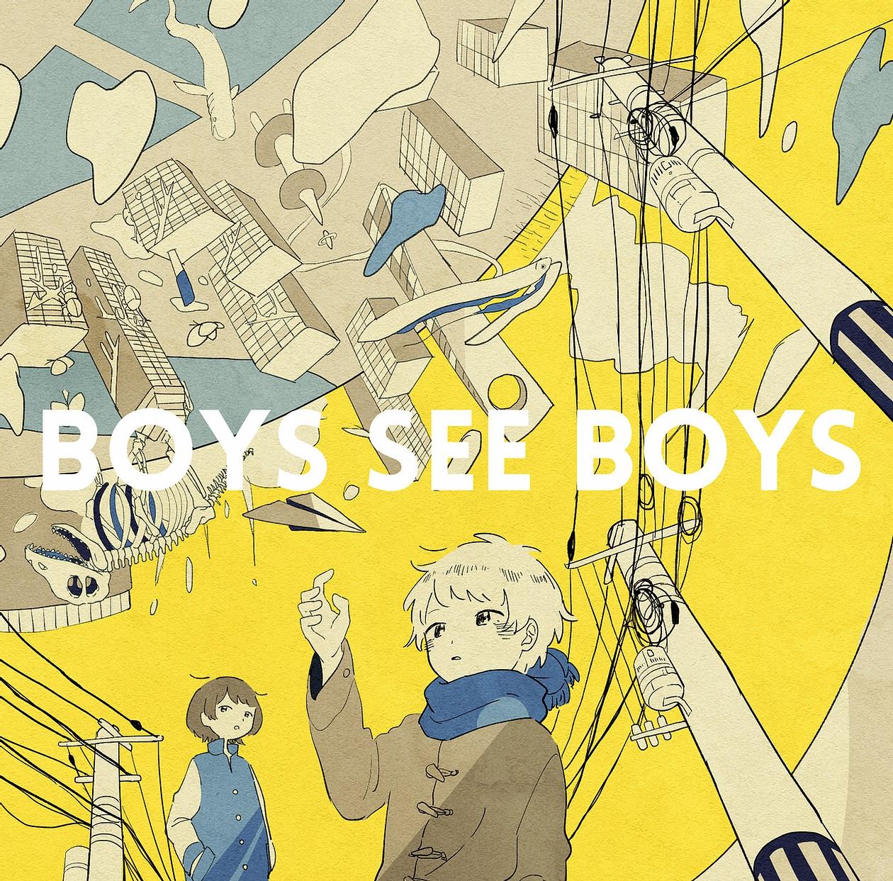 BOYS SEE BOYS (album)
