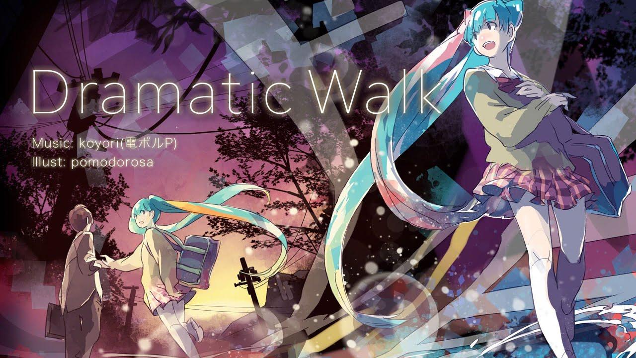 Dramatic Walk