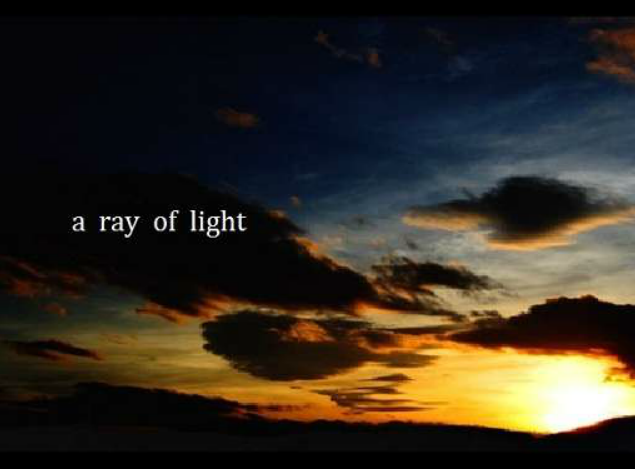 A ray of light