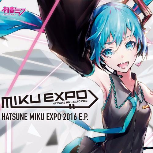 HATSUNE MIKU EXPO 2016 E.P. (album)