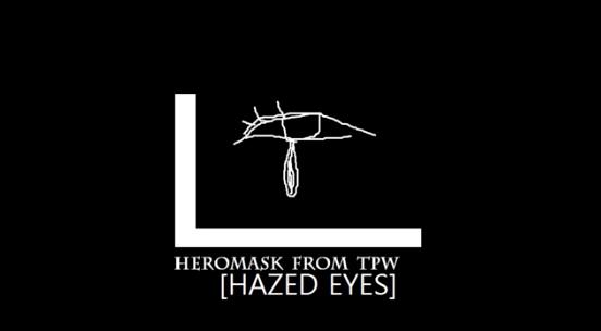 HAZED EYES