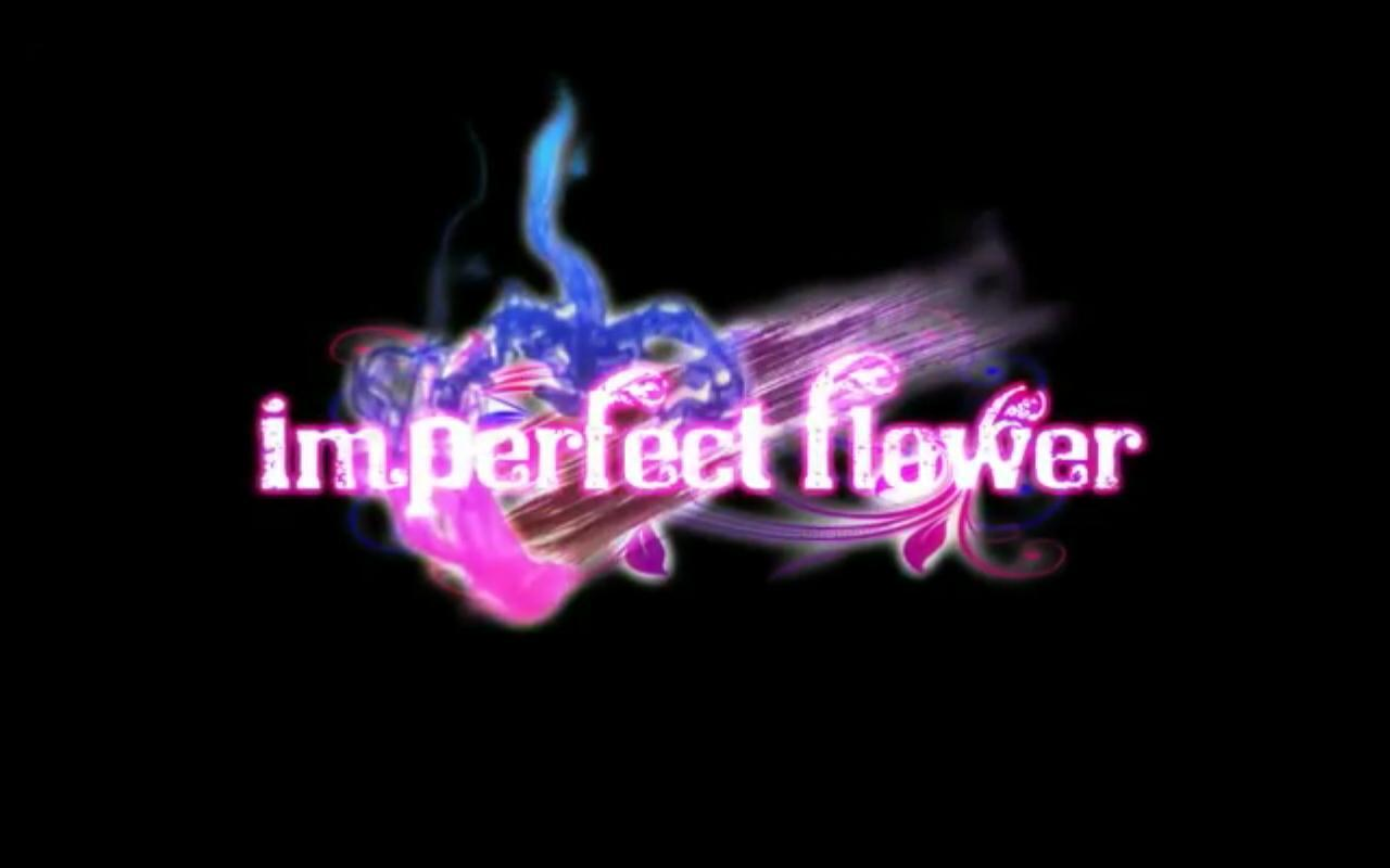 Imperfect flower