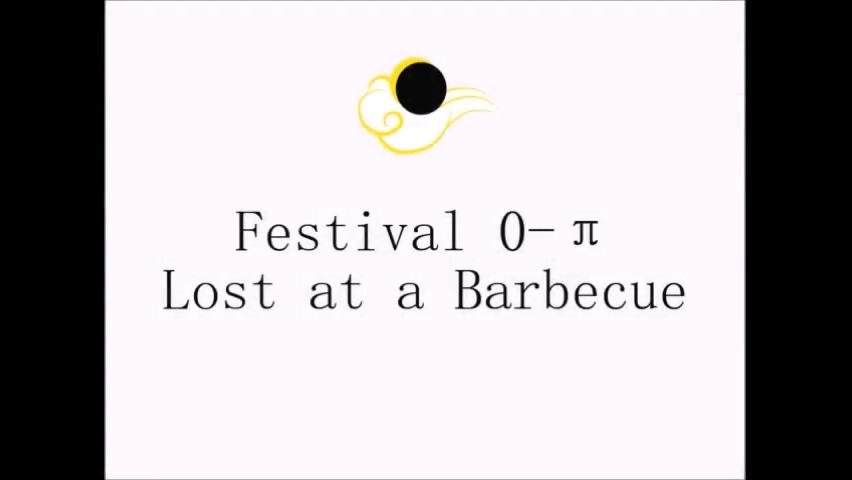 Festival 0-π: Lost at a Barbecue