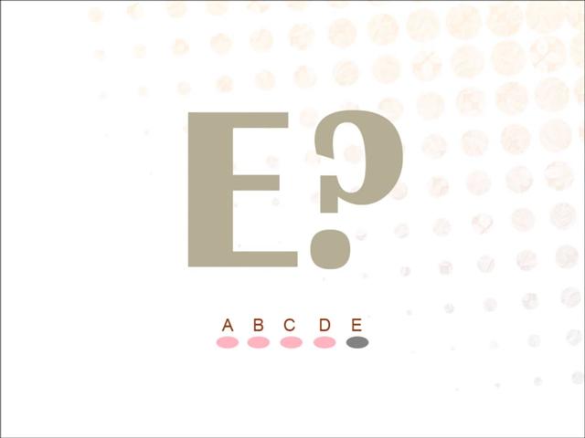 A-B-C-D/E!?