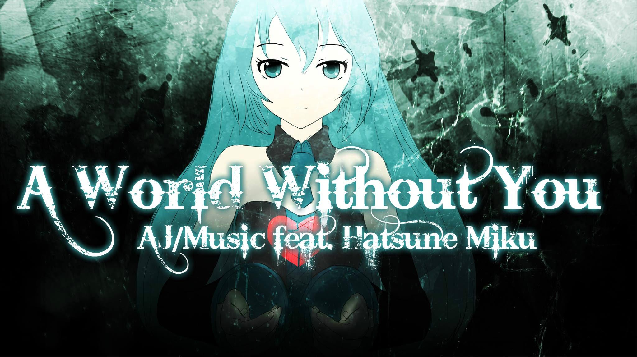 A World Without You/Anthony J. Obando