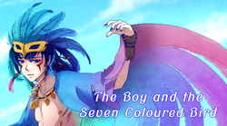 The Boy and the Seven Coloured Bird.png