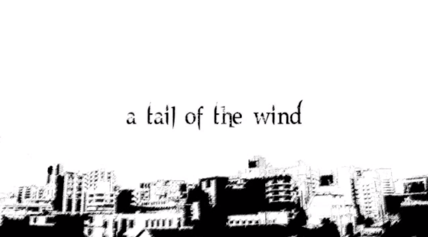 A tail of the wind