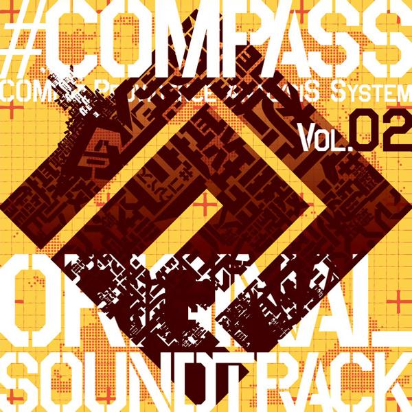 """「コンパス 戦闘摂理解析システム」オリジナルサウンドトラック VOL.02 (""""Compass Sentou Setsuri Kaiseki System"""" Original Soundtrack VOL.02) (album)"""