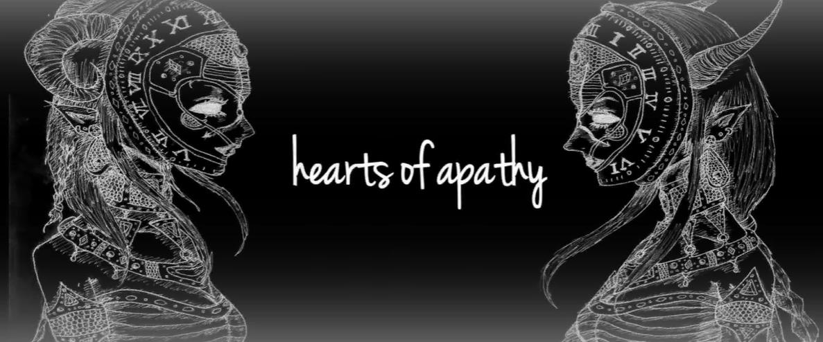 Hearts of apathy